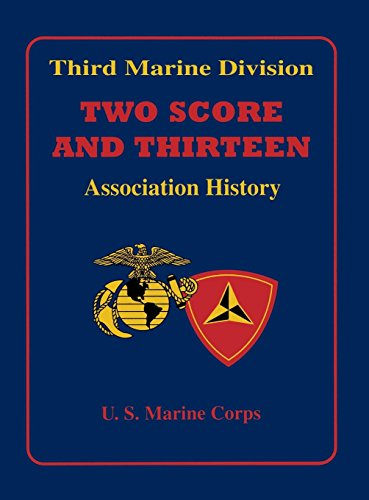 9781563117985: Third Marine Division: Two Score and Thirteen Association History, 1949-2002