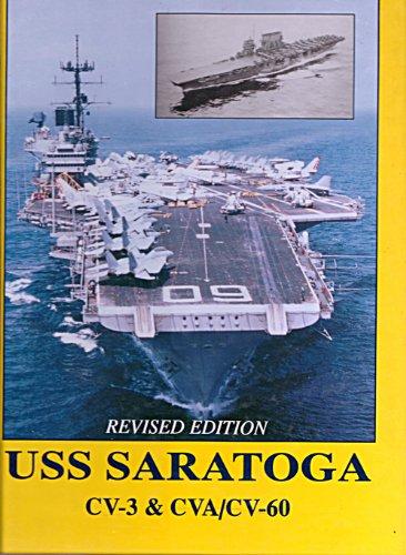 U.S.S. Saratoga: CV-3 & Cva/CV-60: Stahura, Barbara