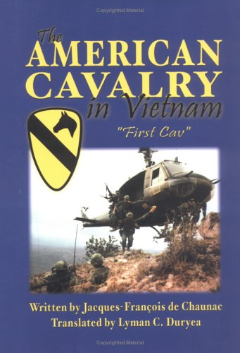 The American Cavalry in Vietnam: de Chaunac, Jacques-Francois