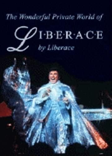 9781563119132: The Wonderful World of Liberace