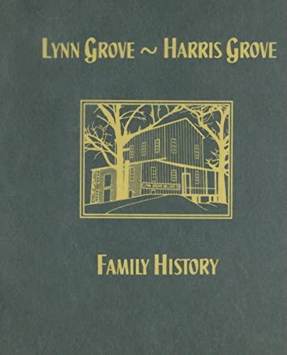 9781563119446: Lynn Grove-Harris Grove Family History