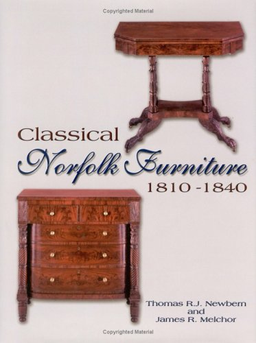 Classical Norfolk Furniture: 1810 - 1840: R J; Melchor,