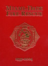 9781563119552: Miami Dade Fire - Pictorial