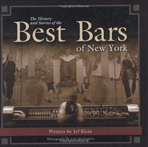 9781563119712: The History and Stories of the Best Bars of New York (Historic Photos)