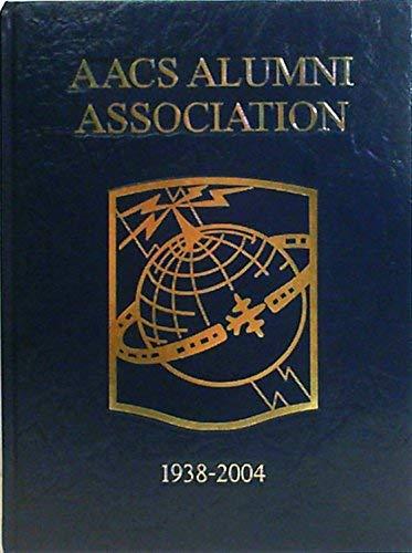 9781563119767: AACS Alumni Association 1938-2004