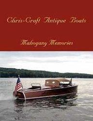 9781563119811: Chris-Craft Antique Boats: Mahogany Memories