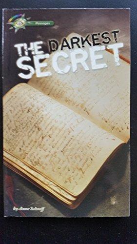 The darkest secret: Anne E Schraff