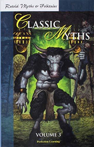 Retold Classic Myths, Volume 3 (Retold myths: Uhls, Jim Plc