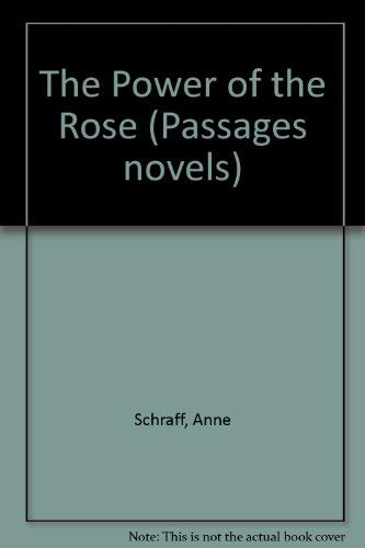 9781563123955: The power of the rose (Passages novels)