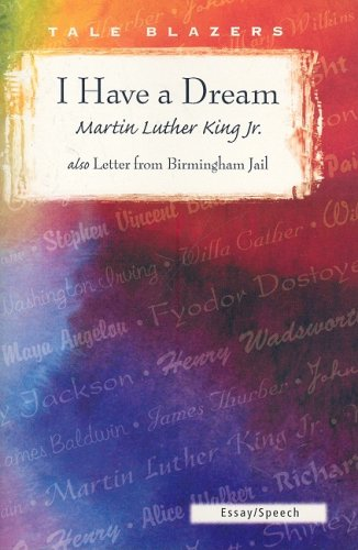 9781563127847: I Have a Dream/ Also Letter from Birmingham Jail (Tale Blazers)
