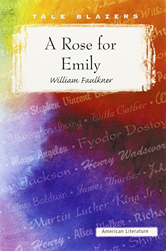 9781563127885: A Rose for Emily (Tale Blazers: American Literature)