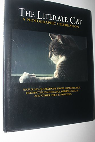 LITERATE CAT : A PHOTOGRAPHIC CELEBRATIO