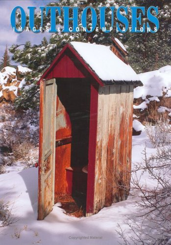 Outhouses: A Photographic Survey Book: Londie G. Padelsky
