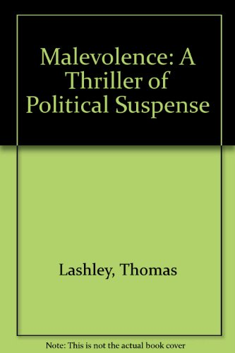 9781563150791: Malevolence: A Thriller of Political Suspense