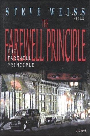 9781563150852: The Farewell Principle