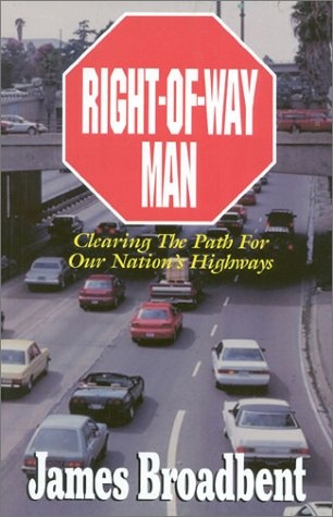 9781563150944: Right-Of-Way Man: Clearing the Path for our Nations Highways