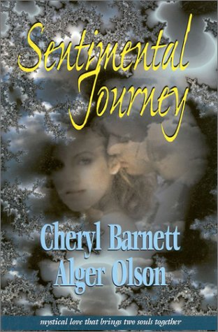 Sentimental Journey: Alger James Olson; Cheryl Kay Barnett