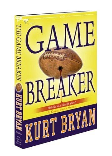 The Game Breaker: Bryan, Kurt