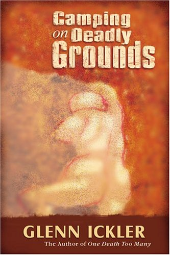 9781563153181: Camping on Deadly Grounds