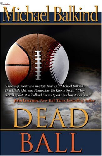 9781563154539: Dead Ball (Deadly Sports Mystery Series)