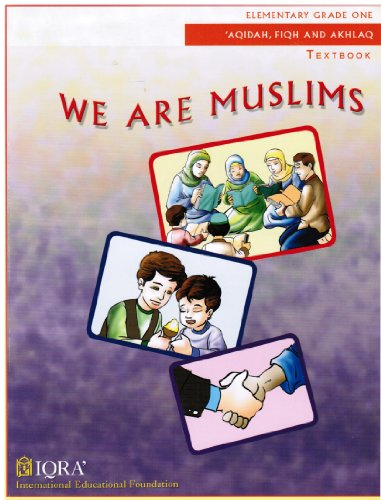 9781563160721: We Are Muslim (Elementry Grade 1) Taxtbook