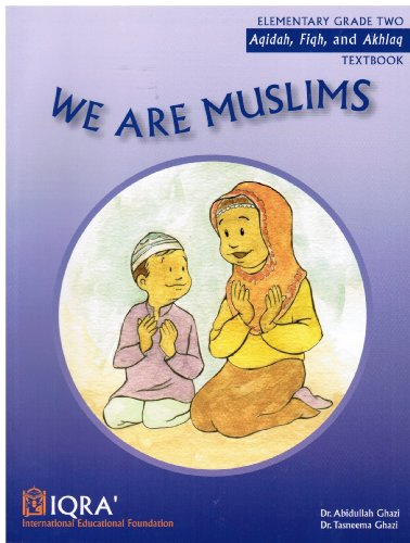 We Are Muslims: A Textbook for Grade: Dr. Abidullah Ghazi,
