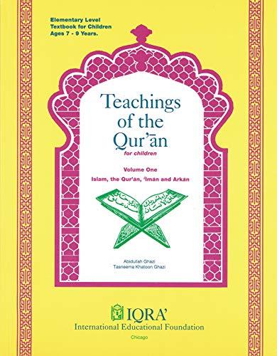 Teachings of the Qur'an Vol. I : Abidullah Ghazi; Tasneema