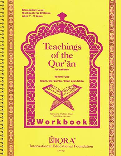 Teachings of the Qur'an Workbook Vol. 1: Tasneem Khatoon Ghazi