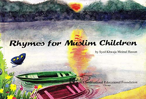 Rhymes for Muslim children: Moinul Hassan, Syed Khwaja