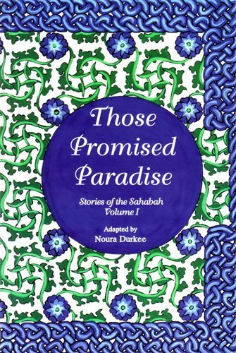 Stories of the sahabah (9781563163746) by Noura Durkee
