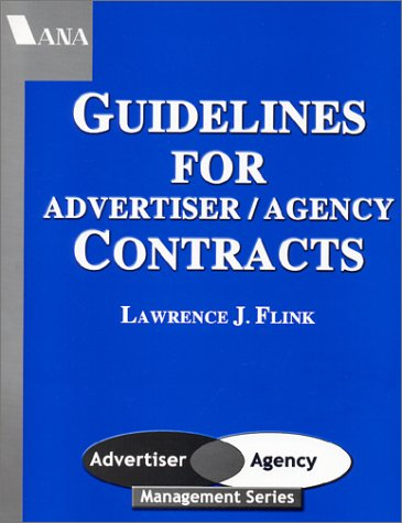 9781563180705: Guidelines For Advertiser/Agency Contracts