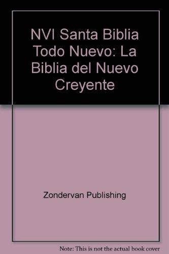 9781563209260: NVI Santa Biblia Todo Nuevo: La Biblia del Nuevo Creyente