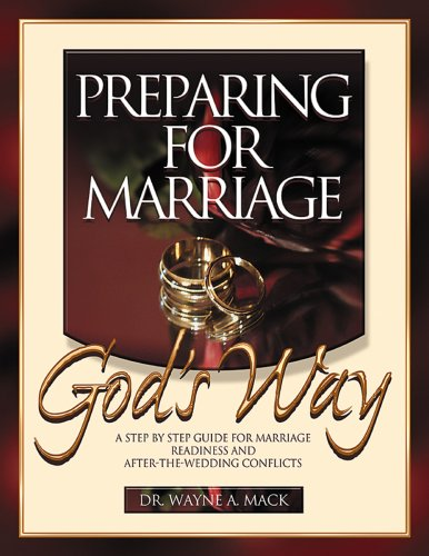 Preparing for Marriage God's Way: Wayne MacK