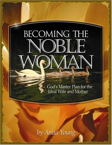 9781563220203: Becoming the Noble Woman