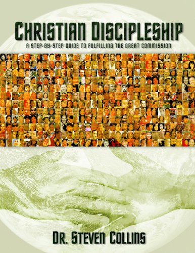 9781563220227: Christian Discipleship: A Step-By-Step Guide to Fulfiling the Great Commission