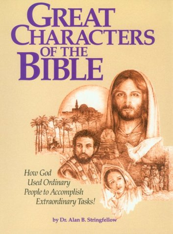 9781563220463: Great Characters of the Bible: A Bible Study for the Lay Pupil and the Lay Teacher