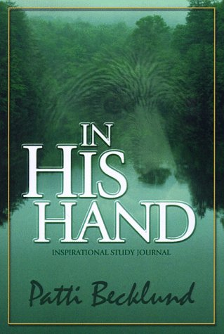 9781563220685: In His Hand: Inspirational Study Journal