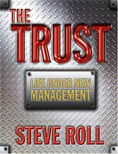 9781563220753: The Trust - Life Under New Management