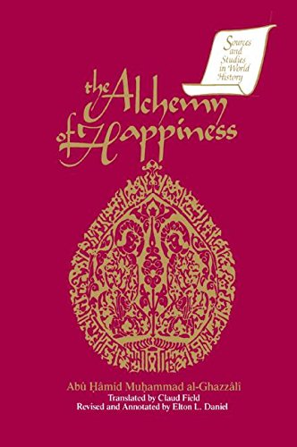 9781563240058: The Alchemy of Happiness (Sources & Studies in World History)