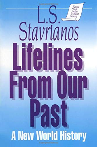 Lifelines from Our Past (Sources and Studies: L. S. Stavrianos