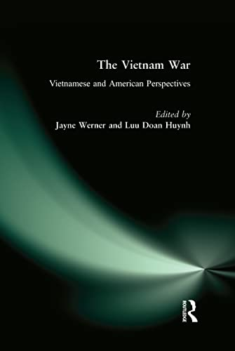 The Vietnam War: Vietnamese and American Perspectives (1563240572) by Werner, Jane S.; Bradley, Mark