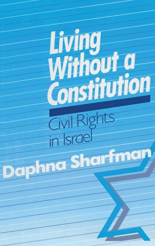 9781563241451: Living without a Constitution: Civil Rights in Israel