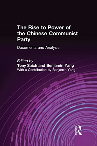 9781563241543: The Rise to Power of the Chinese Communist Party: Documents and Analysis