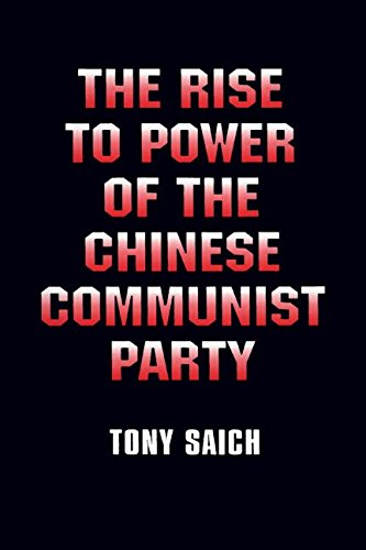 The Rise to Power of the Chinese: Tony Saich; Benjamin