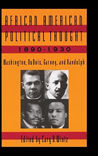 9781563241789: African American Political Thought, 1890-1930: Washington, Du Bois, Garvey and Randolph