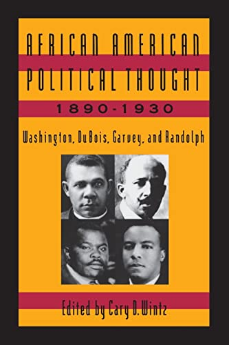 9781563241796: African American Political Thought, 1890-1930: Washington, Du Bois, Garvey and Randolph