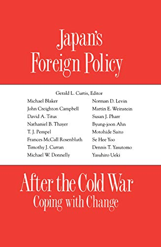 9781563242168: Japan's Foreign Policy After the Cold War: Coping with Change (Studies Fo the Weatherhead East Asian Institute, Columbia University)