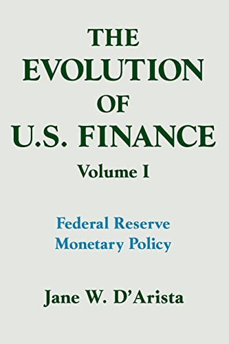 9781563242311: The Evolution of US Finance: v. 1: Federal Reserve Monetary Policy, 1915-35 (Columbia University Seminar)