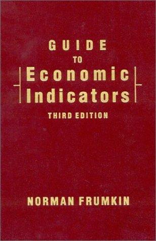 9781563242434: Guide to Economic Indicators