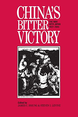 9781563242465: China's Bitter Victory: War with Japan, 1937-45